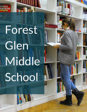 Forest Glen Middle School Case Study