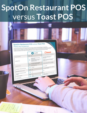 SpotOn Versus Toast: Comparison Grid